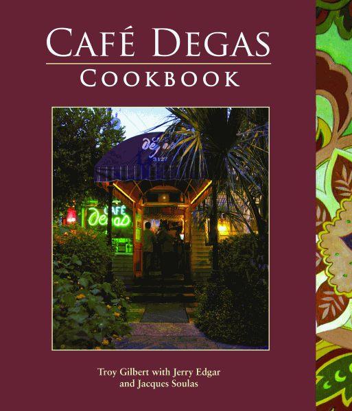 CAFÉ DEGAS COOKBOOK