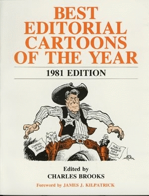 BEST EDITORIAL CARTOONS OF THE YEAR - 1981 Edition