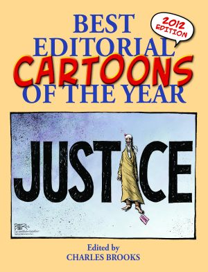 BEST EDITORIAL CARTOONS OF THE YEAR - 2012 Edition