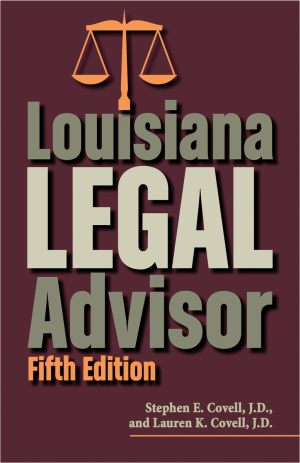 LOUISIANA LEGAL ADVISOR Fifth Edition