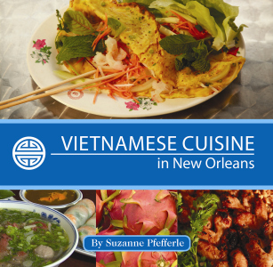 VIETNAMESE CUISINE IN NEW ORLEANS