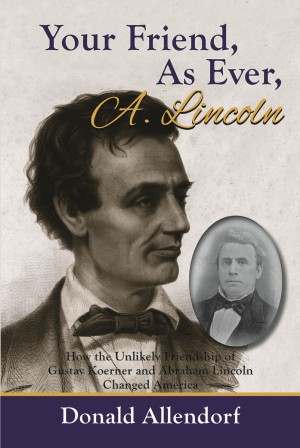 Your Friend, As Ever, A. Lincoln  epub Edition