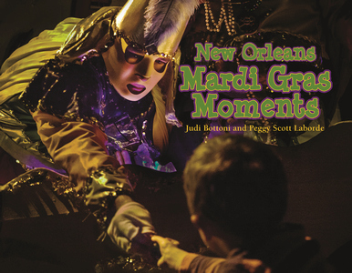 Pelican Product 9781455621194 New Orleans Mardi Gras Moments