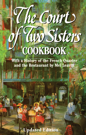 Court of Two Sisters Cookbook, The  3rd Edition