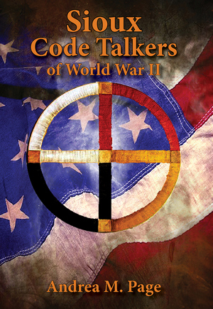 SIOUX CODE TALKERS OF WORLD WAR II, THE