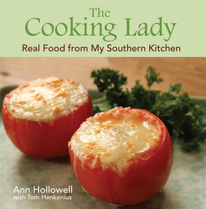COOKING LADY, THE  Real Food from My Southern Kitchen
