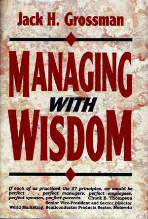 MANAGING WITH WISDOM