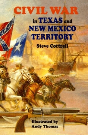 CIVIL WAR IN TEXAS AND NEW MEXICO TERRITORYepub Edition