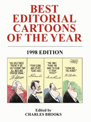 BEST EDITORIAL CARTOONS OF THE YEAR - 1998 Edition