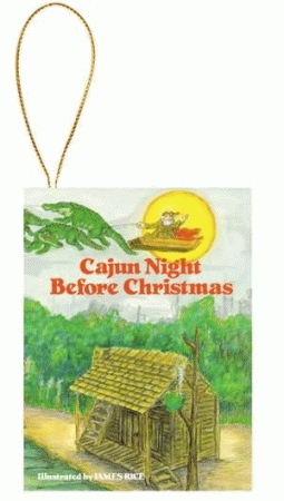 Pelican Product: 9781565548497, CAJUN NIGHT BEFORE CHRISTMAS® ORNAMENT