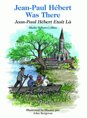 JEAN PAUL HEBERT WAS THERE/JEAN PAUL HEBERT ETAIT LA