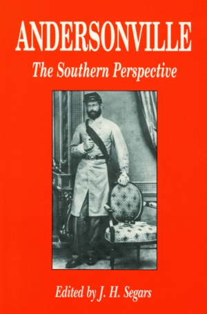 ANDERSONVILLE: The Southern Perspective
