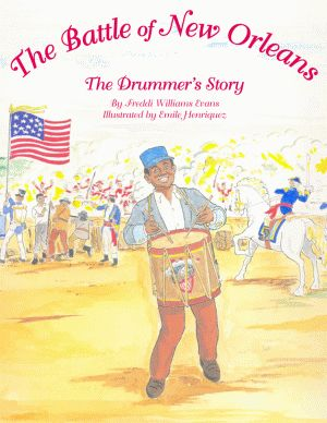 BATTLE OF NEW ORLEANS, THE The Drummer's Story