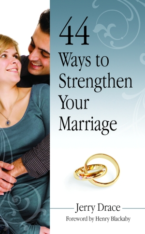 44 Ways to Strengthen Your Marriageepub Edition