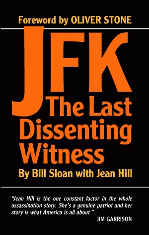 JFK: THE LAST DISSENTING WITNESS