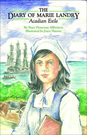 DIARY OF MARIE LANDRY, ACADIAN EXILE, THE