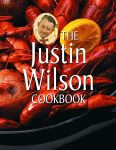 JUSTIN WILSON COOKBOOK, THE