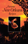 FAVORITE NEW ORLEANS RECIPES