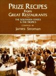 PRIZE RECIPES FROM GREAT RESTAURANTSThe Southern States and the Tropics
