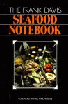 FRANK DAVIS SEAFOOD NOTEBOOK, THE