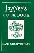 LOWNEY'S COOK BOOK (HC)