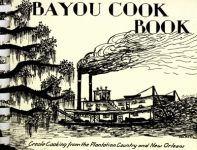 BAYOU COOK BOOK Creole Cooking from the Plantation Country and New Orleans