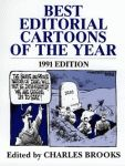 BEST EDITORIAL CARTOONS OF THE YEAR - 1991 Edition