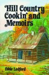 Hill Country Cookin' and Memoirs