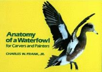 ANATOMY OF A WATERFOWL For Carvers and Painters