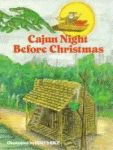 CAJUN NIGHT BEFORE CHRISTMAS�