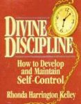 DIVINE DISCIPLINE How to Develop and Maintain Self-ControlAudiocassette