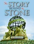 STORY BEHIND THE STONE, THE