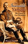 THE INCREDIBLE YANQUI:The Career of Lee Christmas