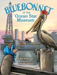 BLUEBONNET AT THE OCEAN STAR MUSEUM