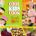 COOL KIDS COOK  Fresh and Fit