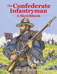 THE CONFEDERATE INFANTRYMANA Sketchbook
