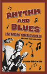 RHYTHM AND BLUES IN NEW ORLEANS- 3rd Edition Revised and Updated