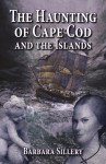 HAUNTING OF CAPE COD AND THE ISLANDS, THE