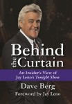 "BEHIND THE CURTAIN: An Insider's View of Jay Leno's ""Tonight Show"""