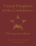 UNITED DAUGHTERS OF THE CONFEDERACY® CSA ANCESTOR ALBUM
