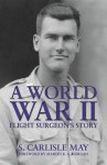 World War II Flight Surgeon's Story, A  epub Edition