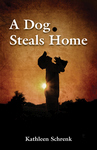 A DOG STEALS HOME epub Edition