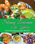 SKINNY LOUISIANA . . . IN THE KITCHEN