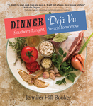 DINNER DÉJÀ VU  Southern Tonight, French Tomorrow epub Edition