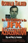 OSWALD TALKED:  The New Evidence in the JFK Assassination