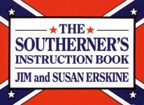 SOUTHERNER'S INSTRUCTION BOOK, THE
