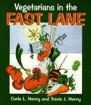 VEGETARIANS IN THE FAST LANE