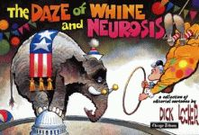 DAZE OF WHINE AND NEUROSIS, THE