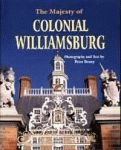 MAJESTY OF COLONIAL WILLIAMSBURG, THE