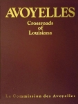 AVOYELLES: Crossroads of Louisiana